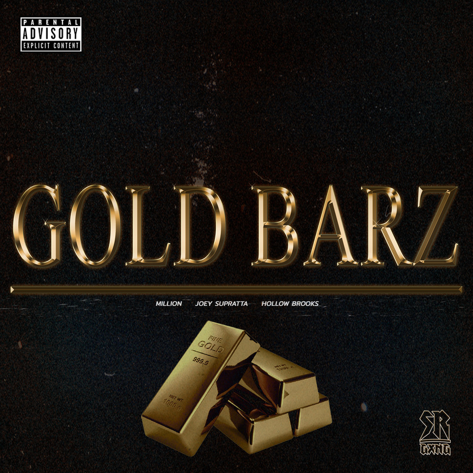 Million - Gold Barz Feat. Joey Supratta & Hollow Brooks
