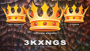 """New Single, """"3 KXNGS"""" feat. Hollow Brooks, Joey Supratta, & Ttereve streaming everywhere!"""