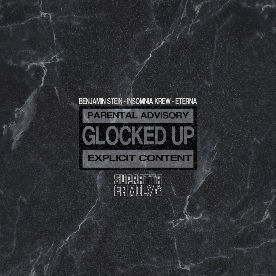 Supratta Family - Glocked Up (feat. Benjamin Stein, Insomnia Krew & Eterna)