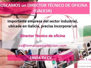 DIRECTOR TÉCNICO DE OFICINA (GALICIA)