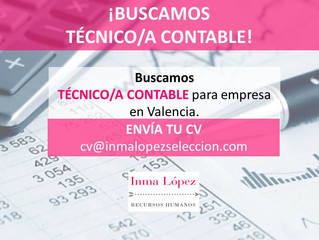 ¡BUSCAMOS TÉCNICO/A CONTABLE!