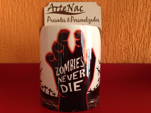 Caneca Zombies Never Die - frente