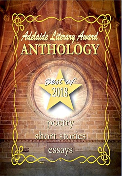 Adelaide Literary Award Anthology 2018