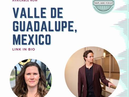 Valle de Guadalupe The Napa of Mexico