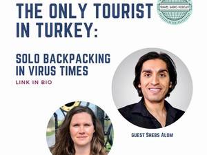 The Only Tourist in Turkey w/ Shebs Alom