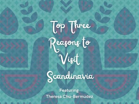 Top Three Reason To Visit Scandinavia