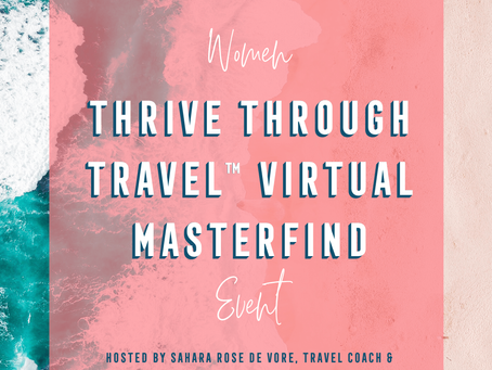 Women Thrive Through Travel MasterFind Virtual Event