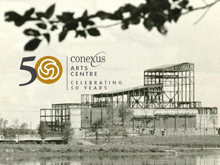 Conexus Arts Centre Commemorates Fifty Years of Making Memories