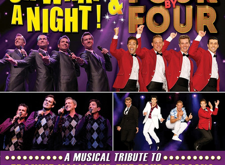 Oh What A Night & Four by Four: Together in One Show!
