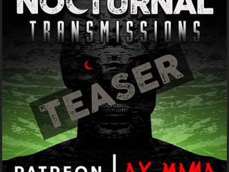 NOCTURNAL TRANSMISSIONS - Episode 65 [TEASER]