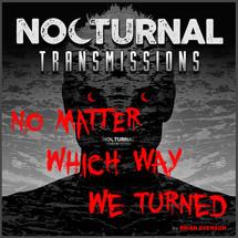 NOCTURNAL TRANSMISSIONS - Episode 38