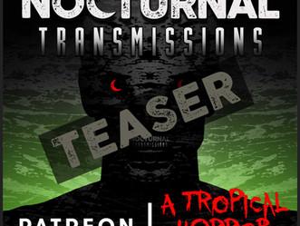 NOCTURNAL TRANSMISSIONS - Episode 53 [TEASER]
