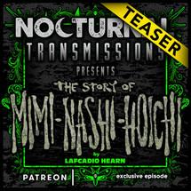 NOCTURNAL TRANSMISSIONS - Episode 82 [TEASER]