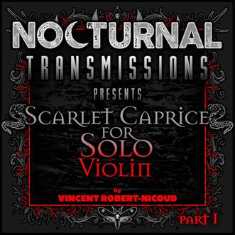 Episode 108 - 'Scarlet Caprice for Solo Violin' [PART 1]