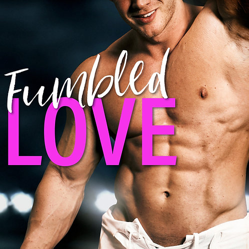 Fumbled Love Paperback