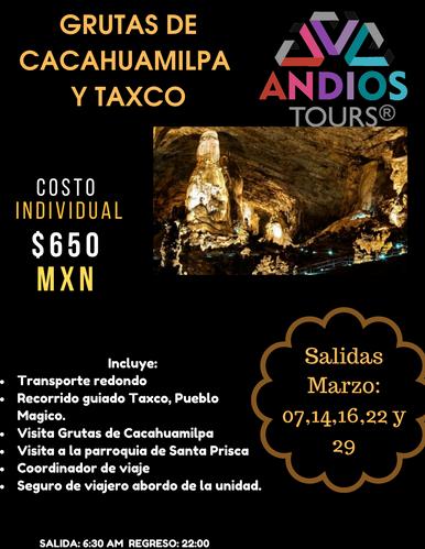 GRUTAS DE CACAHUAMILPA Y TAXCO ANDIOS TO