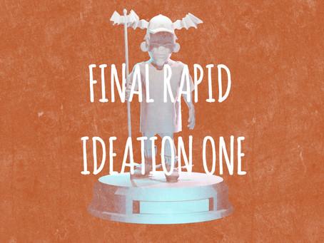 Week 6 - Final Rapid Ideation Presentation #1
