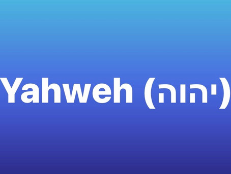 Should YHWH be Jehovah or LORD or Yahweh?