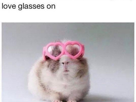 Put on Your LOVE Glasses