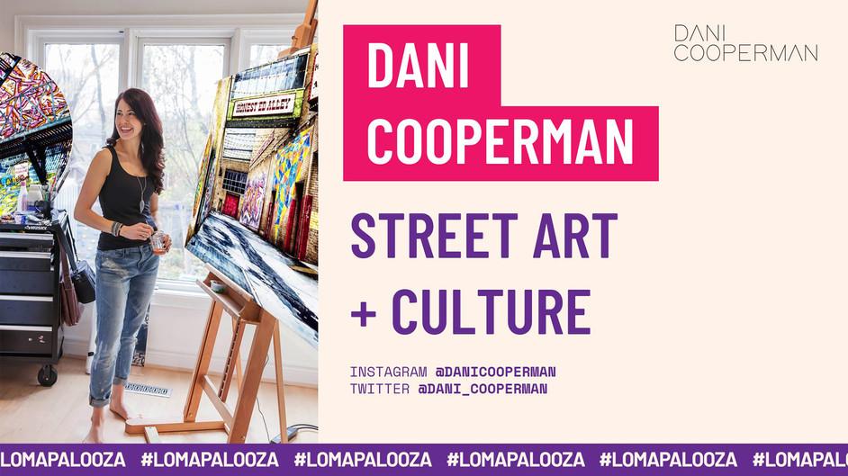 STREET ART + CULTURE   Dani Cooperman