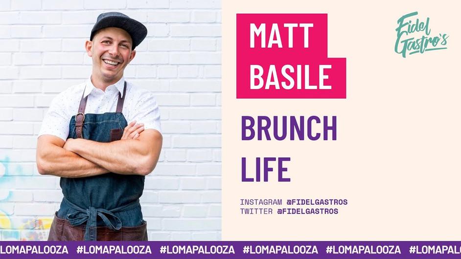 Brunch Life   Matt Basile
