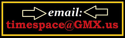 Email us at timespace@gmx.us