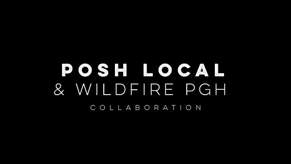 POSHLOCALXWILDFIRE.PNG