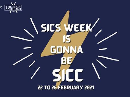 SICS Week is Gonna be SICC