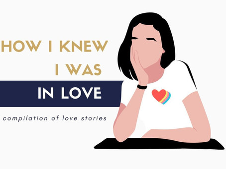 How I Knew I Was in Love