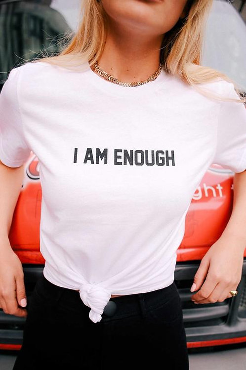"""I Am Enough""GRAPHIC TEE"