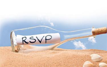 RSVP   Did You Send Your RSVP?