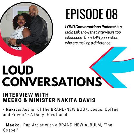 LOUD Conversations Episode 8 photo.png