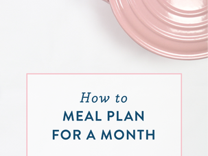 How to meal plan for a month or even longer {and a free printable}