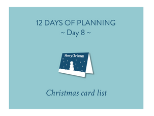 Day 8 of the 12 Days of Planning: Christmas card list