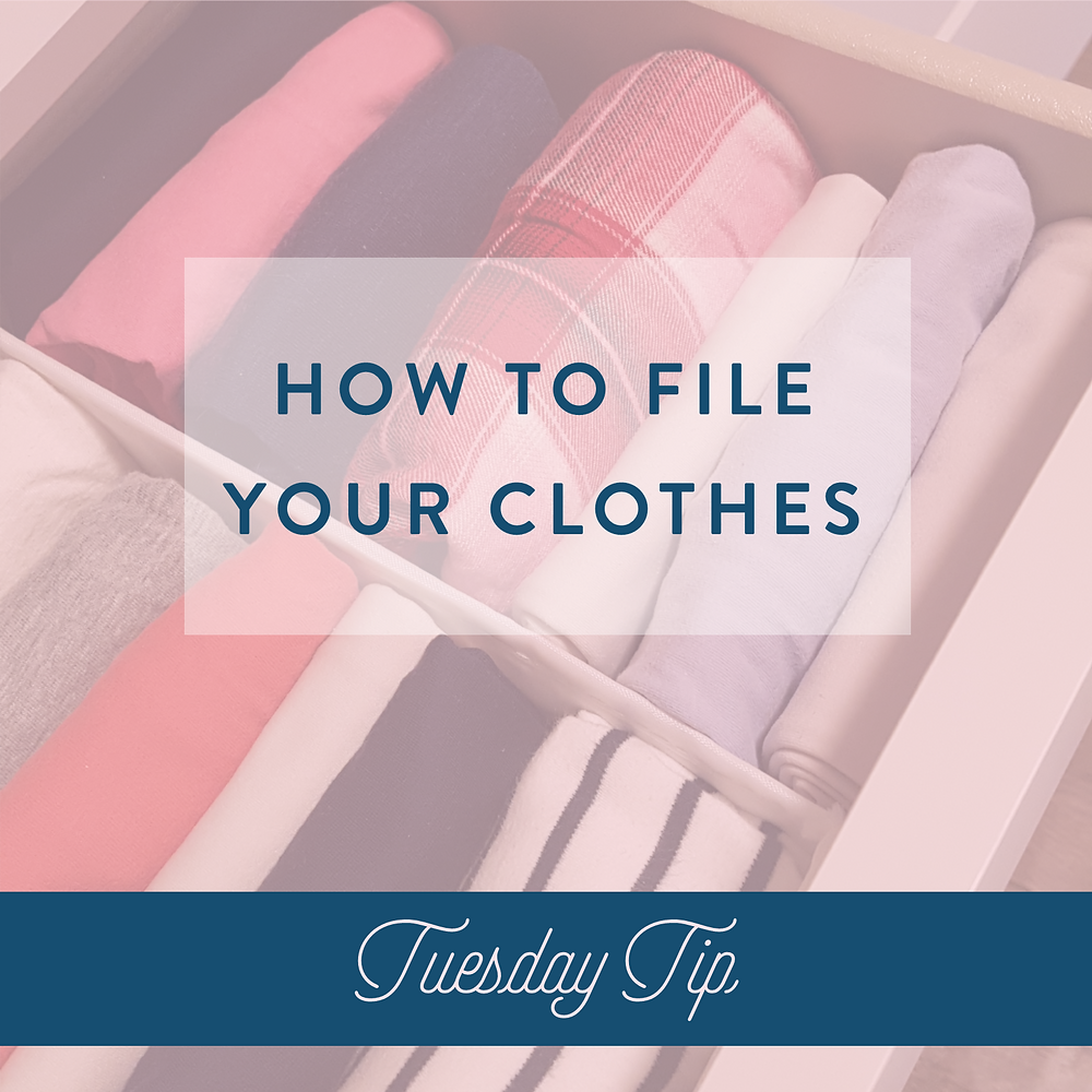 How to file your clothes