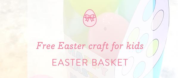 Easter Activity: Easter basket craft for kids