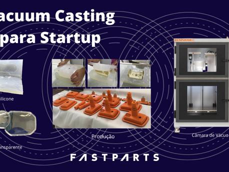 Cinco Benefícios para uma Startup Iniciar seu Projeto com Vacuum Casting