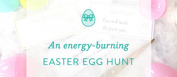 Easter Activity: an energy-burning Easter Egg Hunt