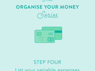 Organise your money: Day 4 - list your variable expenses