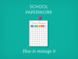 Back to school planning: managing school paperwork