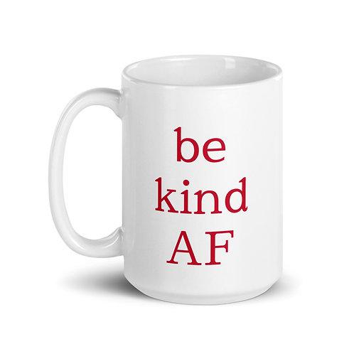 be kind AF Mug