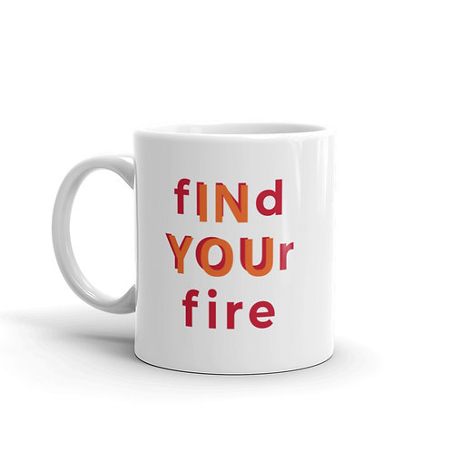 Find Your Fire Mug
