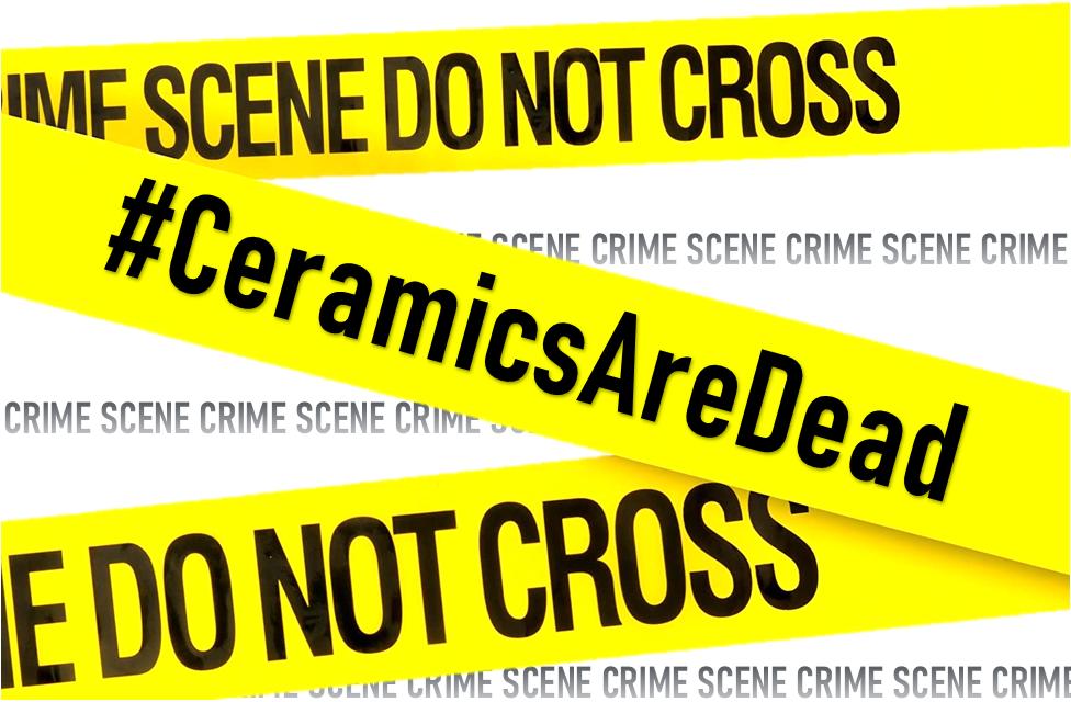 Caution Tape_Ceramics Are Dead EXTRA.png