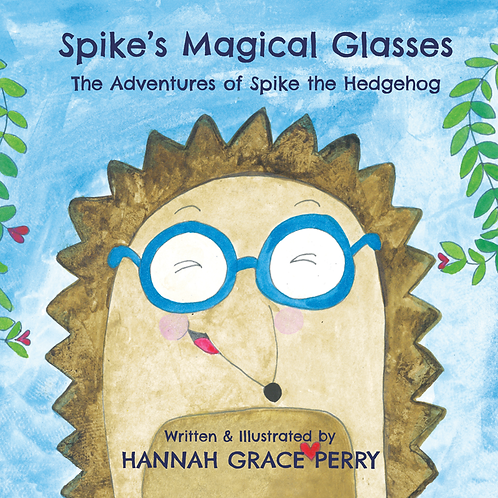 Spike's Magical Glasses by Hannah Perry
