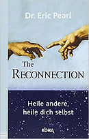 """Buch Cover """"The Reconnection"""" von Dr. Eric Pearl"""