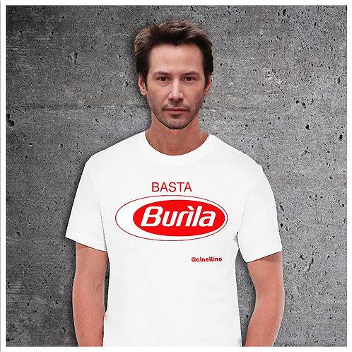 """Maglietta """"Basta Burìla"""""""