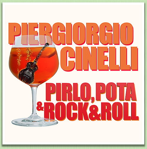"Cidì ""Pirlo, pota & Rock&Roll"""