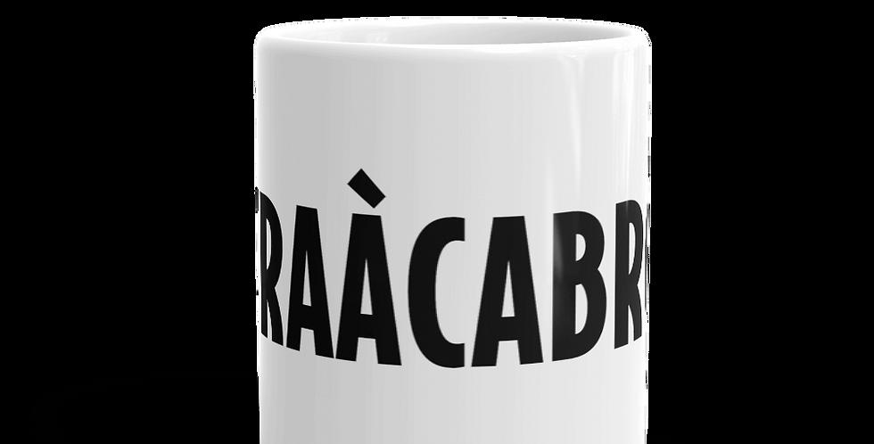 "Tazza bianca ""Straàcabröt"""