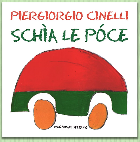 "Cidì ""Schìa le póce"""