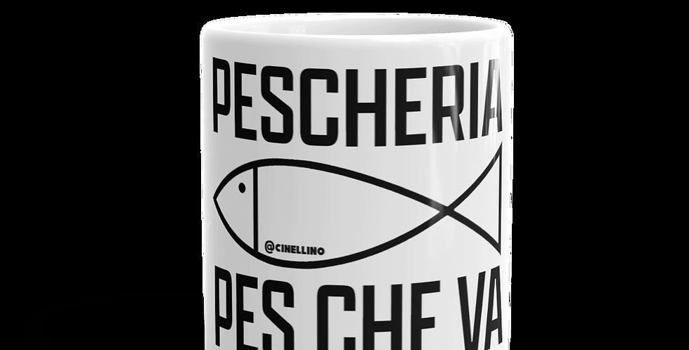 """Tazza bianca """"Pescheria, pès che va"""""""